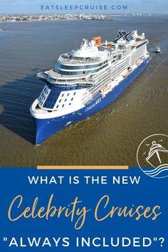 "NEW: Celebrity Cruises ""Always Included"" Pricing Structure - We explain everything you need to know about the new Celebrity Cruises ""Always Included"" pricing structure. #cruise #CelebrityCruises #cruiseplanning #cruisetips #eatsleepcruise"