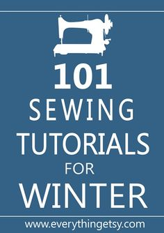 Sewing Tutorials, Lots and Lots of them!!