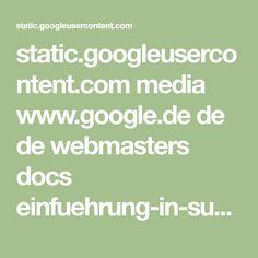 static.googleusercontent.com media www.google.de de de webmasters docs einfuehrung-in-suchmaschinenoptimierung.pdf