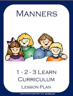 I have added a Manners lesson plan to 1 - 2 - 3 Learn Curriculum. Includes ideas for infants, toddlers and preschoolers. 1 - 2 - 3 Learn Curriculum is an on-line curriculum created for child care providers and centers by a child care provider of 28 years.. Membership is $30.00 a year and includes EVERYthing that is added to the web site. Please view pinterest board to get an idea on some of the items. :) Thank you for viewing and re-pinning. Jean 1 - 2 - 3 Learn Curriculum