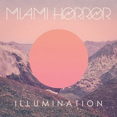 Miami Horror Illumination