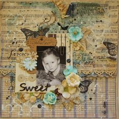 Saras pysselblogg - Sara Kronqvist: Sweet | Shabby chic mixed media scrapbook layout
