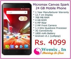Micromax Canvas Spark 24 GB Mobile Phone Rs 4099