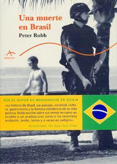 Una muerte en Brasil : libro de omisiones / Robert Robb