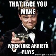 When Jake Arrieta plays....