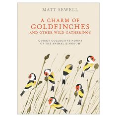 A Charm of Goldfinches and Other Wild Gatherings from Bas Bleu for $12.74