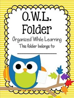 O.W.L. Folder {Organized While Learning} Parent Communication Tool Do you use a parent communication folder in your classroom? These cute owl themed folder covers are a cute way to keep your students organized throughout the school year.