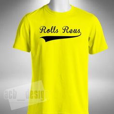 Marco Reus Mens T Shirt Rolls Reus Nickname Football Dortmand Germany Bundesliga