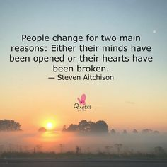 People change for two reasons... #Motivation #Inspiration