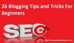 26 Blogging Tips and Tricks For Beginnershow to rank your website for…