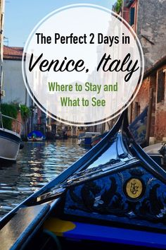 The Perfect Two Day Itinerary for Venice, Italy: Where to Stay and What to See. A Happy Passport #venice #gondola #italy #canals #venezia #italia #europe #travel #trip #2days #honeymoon