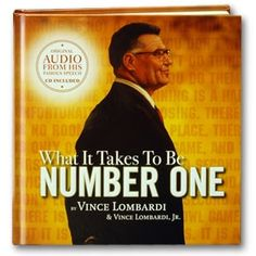 What it Takes to Be Number One by Vince Lombardi and Vince Lombardi Jr. http://www.simpletruths.com/inspirational-books/what-it-takes-to-be-number-one.html