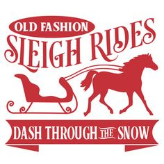 Silhouette Design Store: Old Fashion Sleigh Rides Christmas Quotes, Christmas Svg, Christmas Printables, Christmas Balls, Christmas Projects, Christmas Shirts, Winter Christmas, Holiday Crafts, Christmas Store