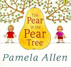 The pear in the pear tree - Pamela Allen I FUNCTION - [How does it work?]