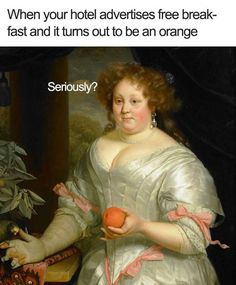 Post with 2434 votes and 115467 views. Tagged with funny, art, memes, awesome, classical art memes; Renaissance Memes, Medieval Memes, Classical Art Memes, Medieval Reactions, Memes Historia, Art History Memes, History Timeline, Funny History, Memes Arte