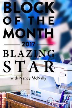 2017 Blazing Star Block Of The Month