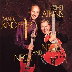 Chet Atkins and Mark Knopfler - There'll be some changes made (Neck and Neck - Columbia US/1990)