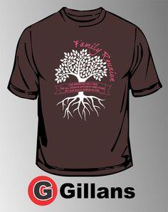 Get your next family reunion shirt at Gillans!