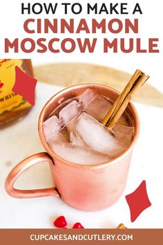 Make a Fireball Cinnamon Whisky Moscow Mule! This easy cocktail recipe has a hint of spicy and tons of flavor!