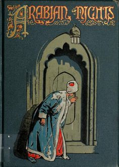 indigodreams:    venusmilk:  The Arabian nights (1907)Illustrations by Walter Paget  Book Cover