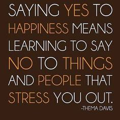 Saying yes to happiness..