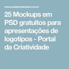 25 Mockups em PSD gratuitos para apresentações de logotipos - Portal da Criatividade
