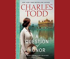 A Question of Honor' by Charles Todd is the fifth book in the Bess Crawford Mystery series, which features World War I nurse and amateur sleuth Bess Crawford. I rarely read historical mysteries or war stories, but I'm totally hooked on this series.