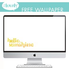 Oh So Lovely Blog: FREEBIES // HELLO, SUNSHINE Free Desktop Wallpaper, Yearly Calendar, Hello Sunshine, Filofax, Offices, Free Printables, Fun Stuff, Walls, Design Ideas