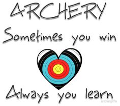 """Archery. Sometimes you win, always you learn."" Stickers by archerylife 