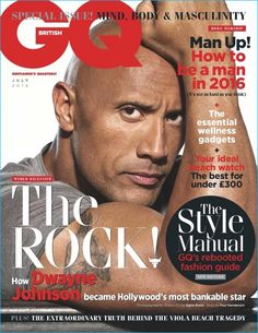 Dwayne 'The Rock' Johnson covers the July 2016 issue of British GQ.