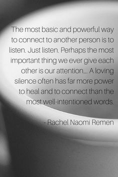 Let yourself really listen today.