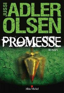 Livre du mois: Promesse de Jussi Adler-Olsen - Châtelaine