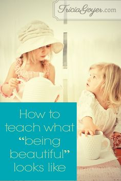 Because we live in a world obsessed with physical appearance, it's important to teach children this concept at an early age