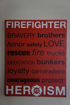"""I really wish this was gender neutral (instead of """"brothers"""" maybe family?), but my Dad was a firefighter so it got me anyways.  Firefighter Mixed Media Vinyl Canvas Subway Art 16 x by nlcorder"""