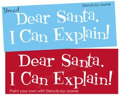 STENCIL Dear Santa Can Explain Christmas Country Primitive Holiday Art Signs #DesignsbyJoanie