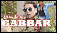 Akshay Kumar in GABBAR