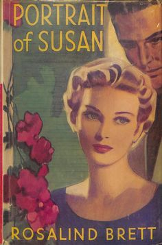Portrait Of Susan by Rosalind Brett published by Mills and Boon in 1956
