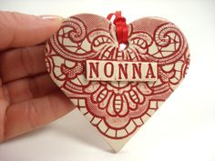 Nonna Heart Ornament, Mother's Day Gift, Holiday Decor, Grandmother Gift, Nonna Birthday, Italian Grandmother, New Grandmother, Nonna Gift