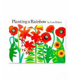Planting a Rainbow by Lois Elhert