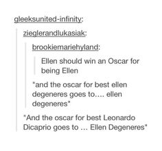 I cannot see any comments related to the Oscars that don't mention Ellen's fabulousness and Leonardo's sadness :P