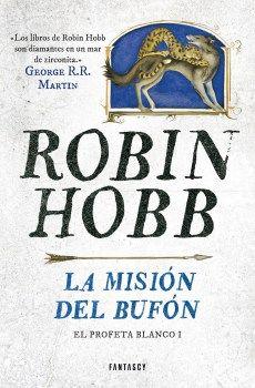 """""""La Misión del Bufón"""" (Robin Hobb, Fantascy)"""