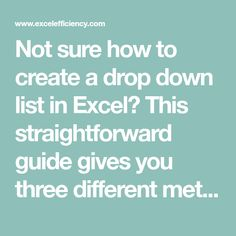 Not sure how to create a drop down list in Excel? This straightforward guide gives you three different methods, depending on your requirements.