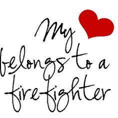 My Heart Belongs To A Firefighter. I love My Fireman Firefighter Boyfriend, Firefighter Decor, Firefighter Quotes, Volunteer Firefighter, Firefighters Girlfriend, Firefighter Tattoos, Firefighter Family, Firemen, Fire Dept