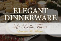 Elegant dinnerware to bring fine dining into your home. Style luxurious table settings and tablescapes with these beautiful chargers, plates, bowls, serving trays, flatware and more. Add wonderful table accents to complete the look. Follow La Bella Fiona on Pinterest.