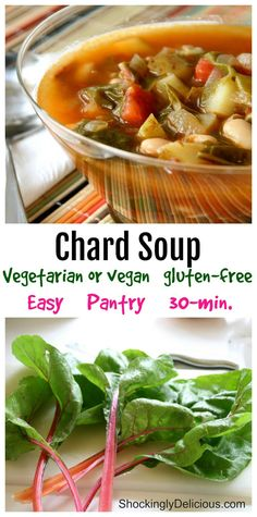 Vegetarian Chard Soup is a delicious, easy, healthy soup starring nutritional powerhouse Swiss chard. This is perfect for a weeknight, or how about Meatless Monday? #shockinglydelicious #vegetariansoup #vegansoup #chardsoup #swisschardrecipe