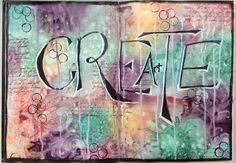 Art Journaling - love the lettering