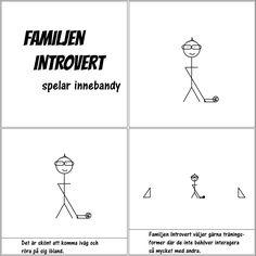 spelar innebandy | Familjen Introvert