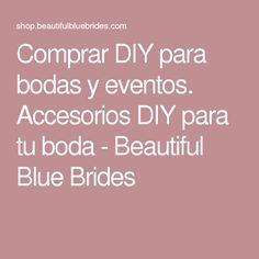 Comprar DIY para bodas y eventos. Accesorios DIY para tu boda - Beautiful Blue Brides