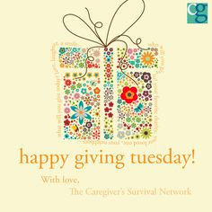 We love the idea of Giving Tuesday… After many Americans spend on Black Friday and Cyber money, we realize that most are financially, well, spent. But still the greatest joy is in the giving– not to mention the best remedy for buyer's remorse. Even if you can't contribute monetarily, non-profits and charities can always use volunteers. #caregivers