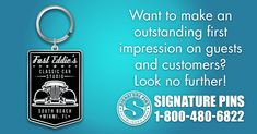 Want to make an outstanding first impression on guests and customers? Look no further! Get started now on your custom design at www.signaturepins.com. Or email us info@signaturepins.com. #SignaturePins #FirstImpressions #LookNoFurther #CustomKeyChains